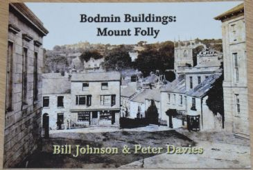 Bodmin Buildings: Mount Folly, by Bill Johnson and Peter Davies